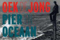 Pier en Oceaan - 9789049805050 - Oek de Jong
