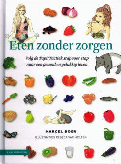Eten zonder zorgen - 9789050116299 - Marcel Boer