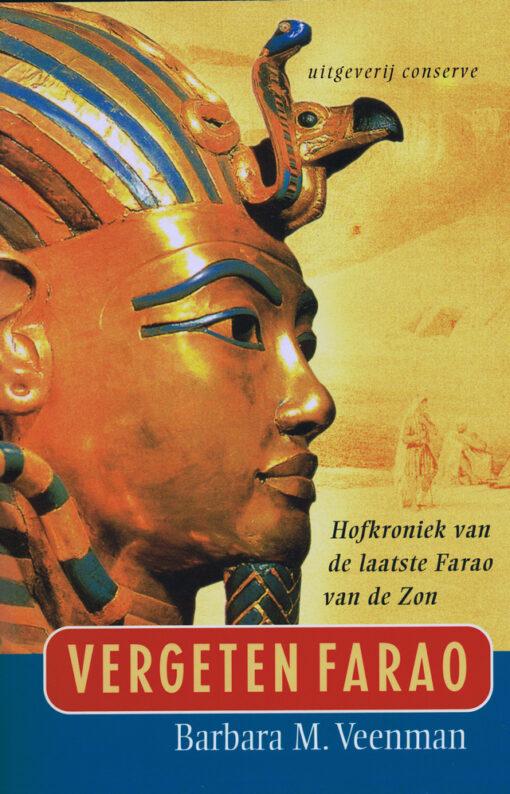 Vergeten Farao - 9789054291664 - Barbara M. Veenman