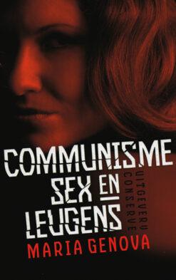 Communisme, sex en leugens - 9789054292395 - Maria Genova