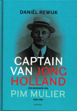 Captain van Jong Holland - 9789056153458 - Daniël Rewijk