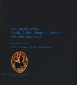 Een openbaring - 9789057100963 - Nelly de Hommel-Steenbakkers