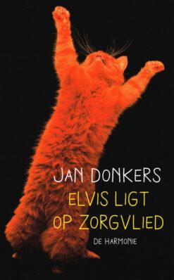 Elvis ligt op Zorgvlied - 9789076168777 - Jan Donkers