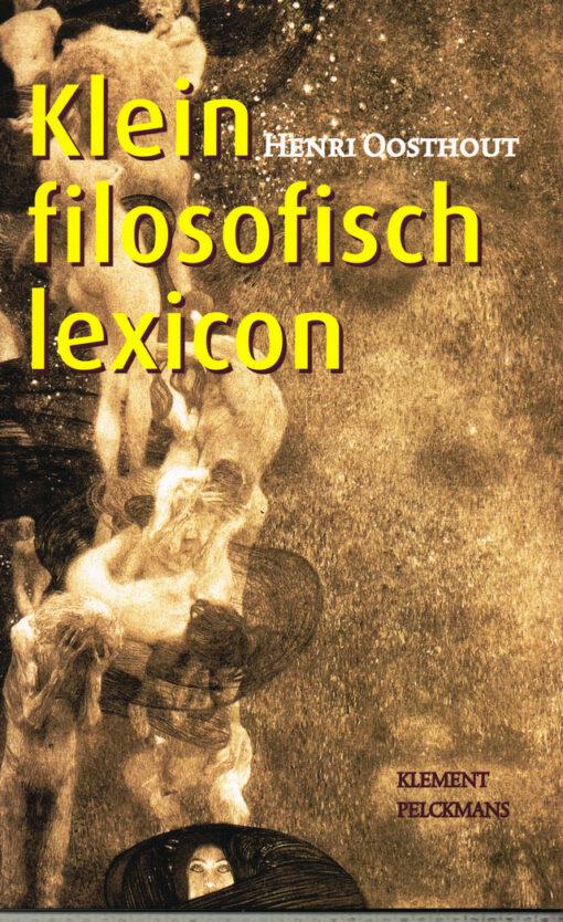 Klein filosofisch lexicon - 9789086871179 - Henri Oosthout