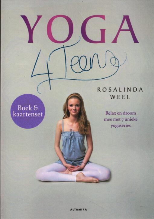 Yoga 4Teens - 9789401300902 - Rosalinda Weel
