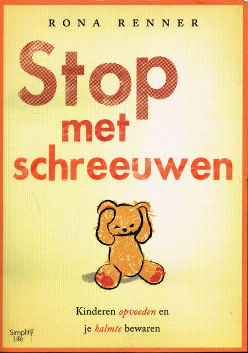 Stop met schreeuwen - 9789462500754 - Rona Renner