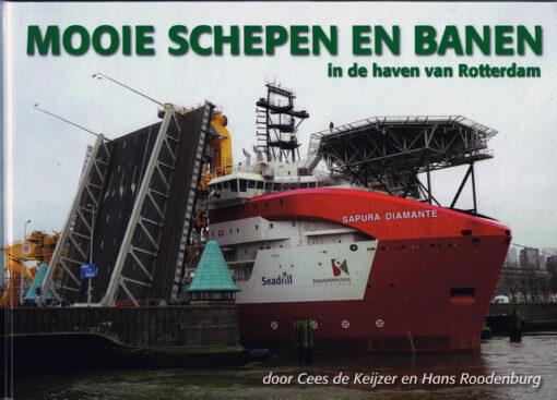 Mooie schepen en banen in de haven van Rotterdam - 9789491354533 - Cees de Keijzer