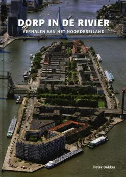 Dorp in de rivier - 9789491354632 - Peter Bakker