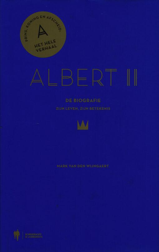 Albert II. De biografie - 8713791037651 - Mark van den Wijngaert