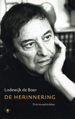 De Herinnering - 9789023417941 - Lodewijk de Boer