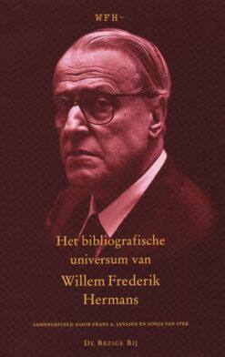 Het bibliografisch universum van Willem Frederik Hermans - 9789023462132 - Frans A. Janssen