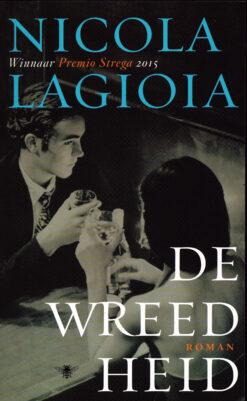 De Wreedheid - 9789023494454 - Nicola Lagioia