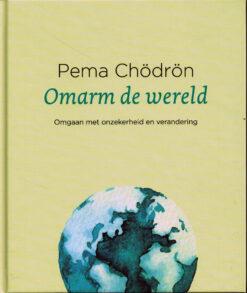 Omarm de wereld - 9789025905736 - Pema Chödrön