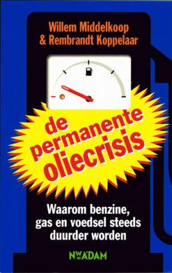 De permanente oliecrisis - 9789046804162 - Willem Middelkoop