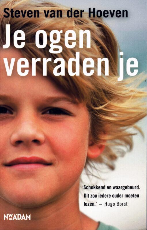 Je ogen verraden je - 9789046811504 - Steven van der Hoeven