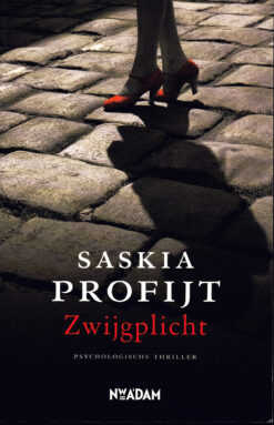 Zwijgplicht - 9789046813959 - Saskia Profijt