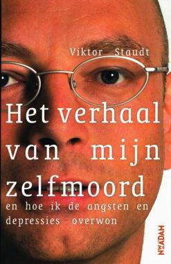 Het verhaal van mijn zelfmoord - 9789046814222 - Viktor Staudt