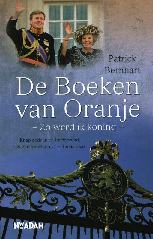 De boeken van Oranje - 9789046815373 - Patrick Bernhart