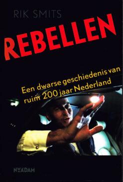 Rebellen - 9789046815786 - Rik Smits