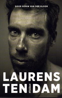 Laurens ten Dam - 9789046815892 - Robin van der Kloor
