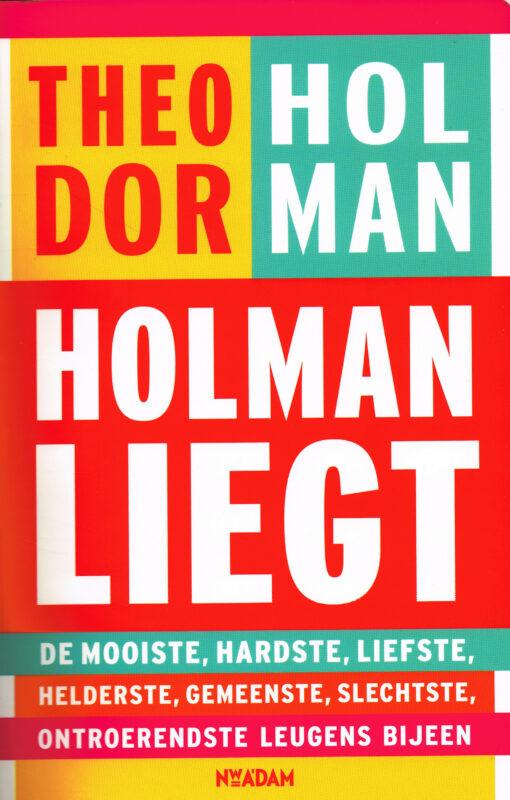 Holman liegt - 9789046816707 - Theodor Holman