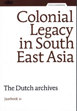 Colonial Legacy in South East Asia - 9789071251351 -