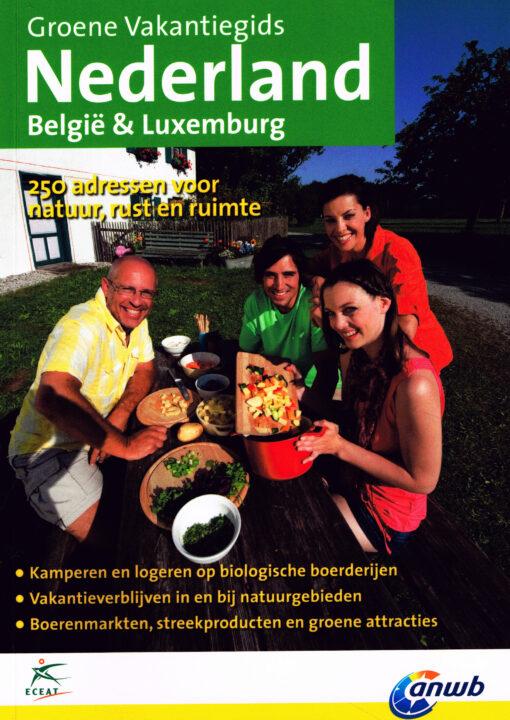 Nederland, België & Luxemburg. Groene vakantiegids - 9789075050769 -