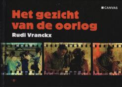 Het gezicht van de oorlog - 9789085424093 - Rudi Vranckx
