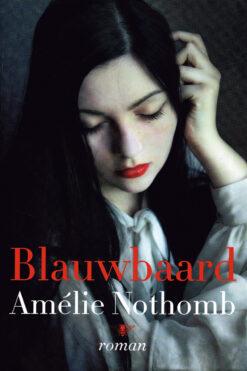 Blauwbaard - 9789085424482 - Amélie Nothomb