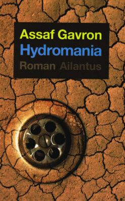 Hydromania - 9789089530424 - Assaf Gavron