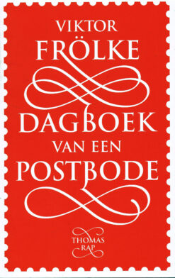 Dagboek van een postbode - 9789400406223 - Viktor Frölke
