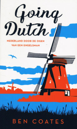 Going Dutch - 9789400406728 - Ben Coates