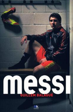 Messi - 9789021562858 - Guillem Balagué