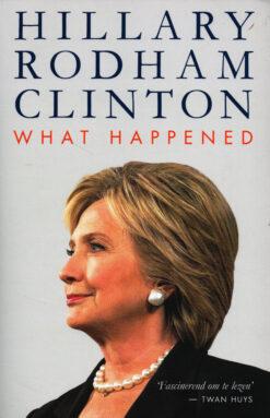 What Happened - 9789021567730 - Hillary Rodham Clinton
