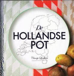 De Hollandse pot - 9789023013990 - Claartje Lindhout