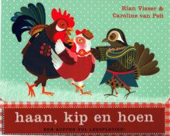 Haan, kip en hoen - 9789025747855 - Rian Visser