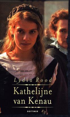 Kathelijne van Kenau - 9789025754402 - Lydia Rood