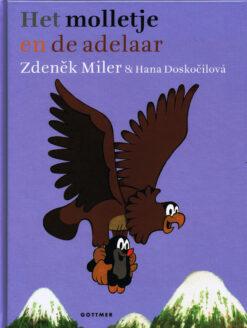 Het molletje en de adelaar - 9789025755355 - Zdenêk Miler