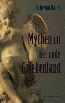 Mythen uit het oude Griekenland - 9789035143203 - Hein van Dolen