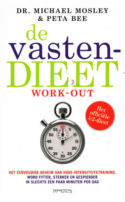 De vastendieetwork-out - 9789035145191 - Dr. Michael Mosley