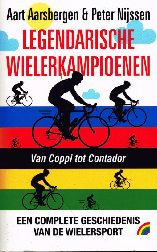 Legendarische wielerkampioenen - 9789041711656 - Aart Aarsbergen