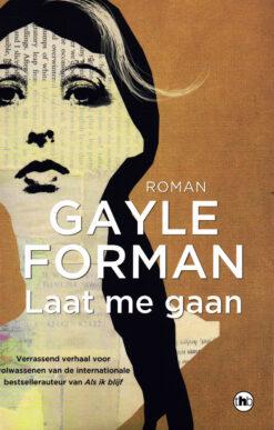 Laat me gaan - 9789044349894 - Gayle Forman