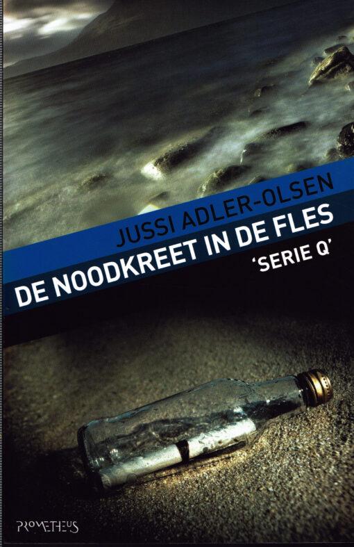 De noodkreet in de fles - 9789044622690 - Jussi Adler-Olsen