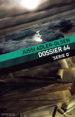 Dossier 64 - 9789044622706 - Jussi Adler-Olsen