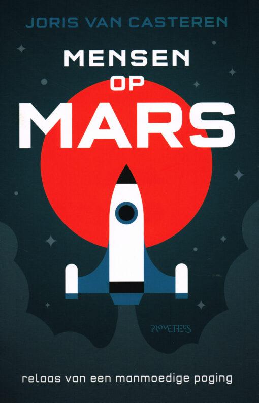 Mensen van Mars - 9789044628722 - Joris van Casteren