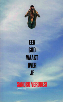 Een god waakt over je - 9789044632729 - Sandro Veronesi