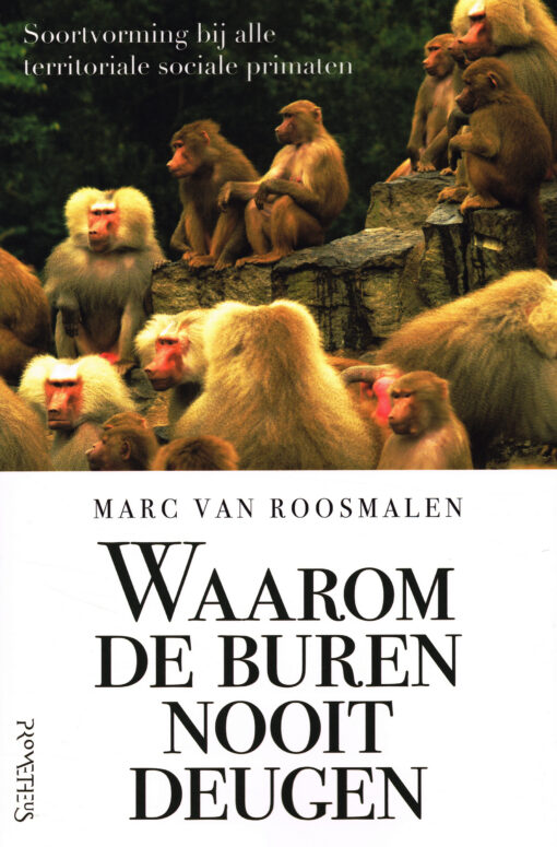 Waarom de buren nooit deugen - 9789044634921 - Marc van Roosmalen