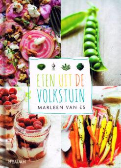 Eten uit de volkstuin - 9789046819005 - Marleen van Es