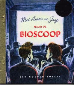Met Annie en Joop naar de bioscoop - 9789047621058 - Freek de Jonge