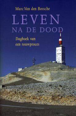 Leven na de dood - 9789047702306 - Marc Van den Bossche